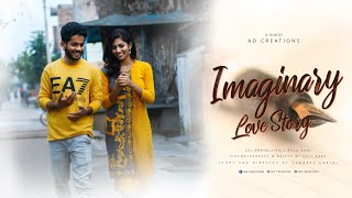 Imaginary Love Story || New Telugu Short Film 2019 || by AD Creations - YOUTUBE