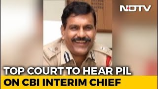Supreme Court To Hear Petition Against Nageswara Rao As CBI Interim Chief - NDTV