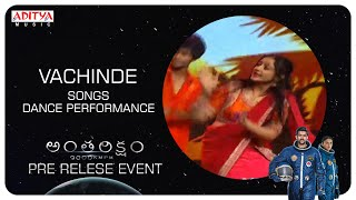 Vachinde Song Dance Performance @ Antariksham 9000 KMPH Pre - Release Event - ADITYAMUSIC