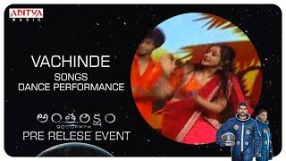 Vachinde Song Dance Performance @ Antariksham 9000 KMPH Pre - Release Event - ADITYAMUSIC