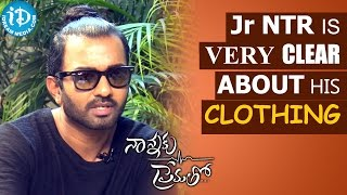 Jr Ntr Is Very Clear About His Clothing - Ashwin Mawle || Talking Movies With iDream - IDREAMMOVIES
