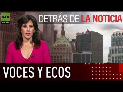 Voces y ecos - Detrás de la noticia