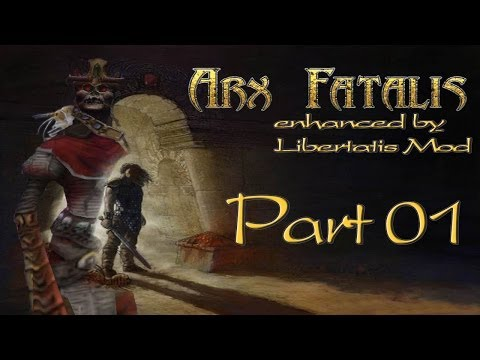 Let's Play: Arx Fatalis [German/Enhanced] Part 01 - Nackt im Kerker