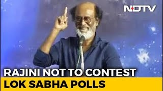 Superstar Rajinikanth Says He Will Not Contest In General Election - NDTV