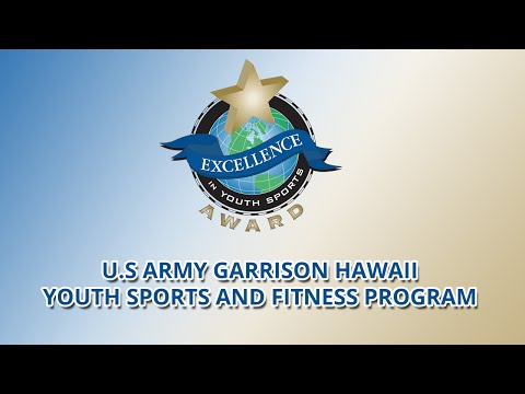 US Army Garrison Hawaii Youth Sports Program (Hi.) wins Excellence in Youth Sports Award (2015)
