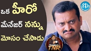 That Hero's Manager Cheated Me - Bandla Ganesh || Frankly With TNR || Talking Movies With iDream - IDREAMMOVIES