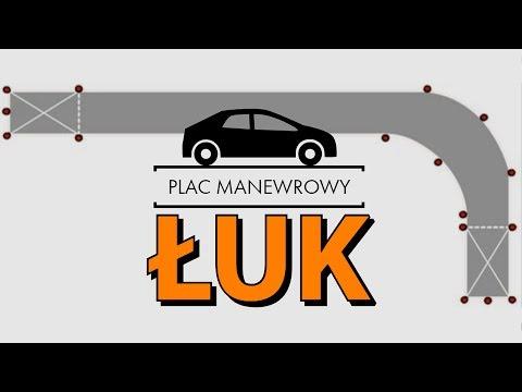 Jak przejechać łuk - Plac Manewrowy [kat.B]
