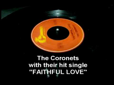 Faithful Love - The Coronets -nOrEFlyzbFE