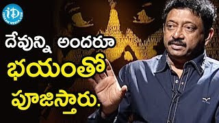 I Feel GOD Doesn't Think About Me - Director Ram Gopal Varma | Ramuism 2nd Dose - IDREAMMOVIES