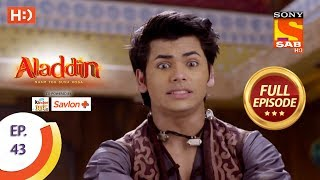 Aladdin - Ep 43 - Full Episode - 18th October, 2018 - SABTV