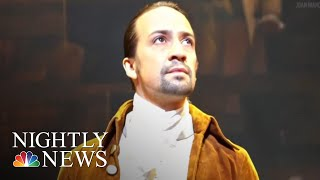 'Hamilton' Begins Three-Week Run In Puerto Rico, With Lin-Manuel Miranda | NBC Nightly News - NBCNEWS