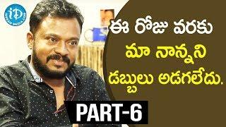 Director Yata Satyanarayana Exclusive Interview Part #6 || Soap Stars With Anitha - IDREAMMOVIES
