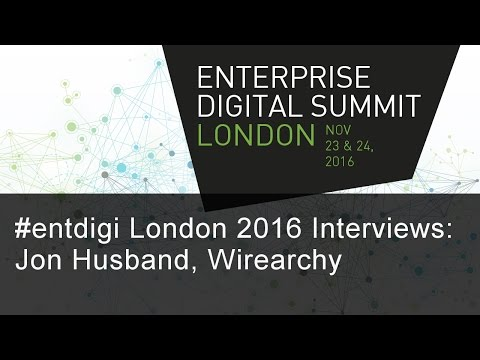 #entdigi16 Interviews: Jon Husband, Wirearchy