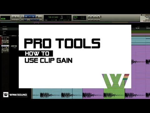 Pro Tools: How To Use Clip Gain | WinkSound