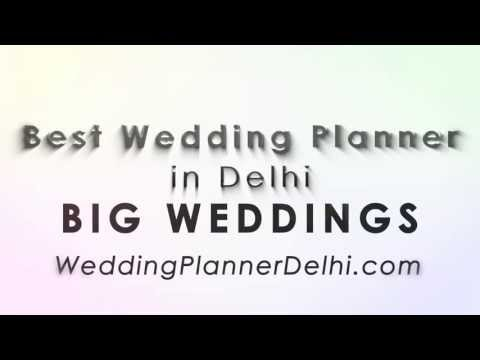 Wedding Planners in Delhi. BIG Wedding Planning