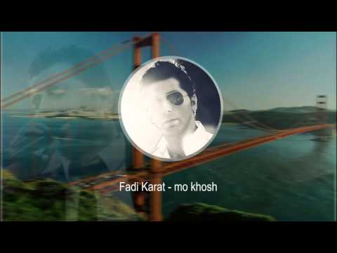 Fadi Karat - mo khosh [HD]