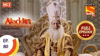 Aladdin - Ep 80 - Full Episode - 5th December, 2018 - SABTV