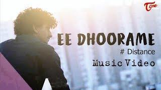 EE DHOORAME   Latest Telugu Music Video 2019   By Rohan Dark   Sam Sowrabh   TeluguOne - TELUGUONE