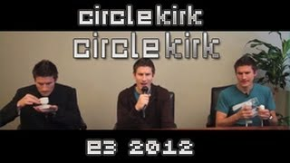 E3 2012: What Are You Looking Forward To? | CircleKirk