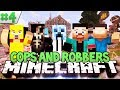 Minecraft: COPS AND ROBBERS 4!