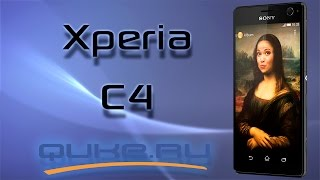 Обзор Sony Xperia C4  Quke.ru