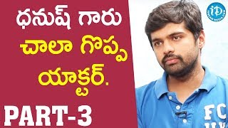 PSV Garuda Vega Actor Adith Arun Interview - Part #3 || Talking Movies With iDream - IDREAMMOVIES