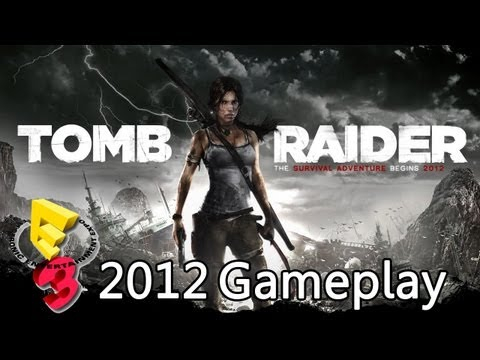 Tomb Raider 'E3 2012 Demo Walkthrough' TRUE-HD QUALITY