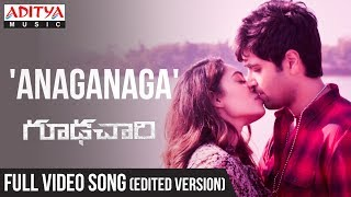 Anaganaga Full Video Song (Edited Version) ||  Goodachari Songs  || Adivi Sesh, Sobhita Dhulipala | - ADITYAMUSIC