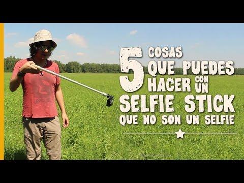 5 COSAS QUE PUEDES HACER CON UN SELFIE STICK (que no son un selfie)