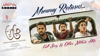 Mummy Returns Full Song | A Aa Telugu Movie | Nithiin, Samantha, Trivikram, Mickey J Meyer - ADITYAMUSIC