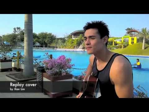 Replay COVER by Xian Lim
