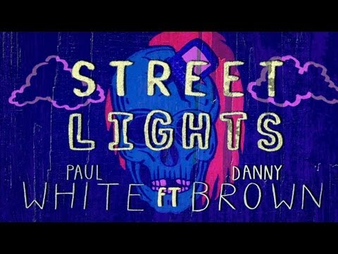 Paul White - Paul White Feat. Danny Brown