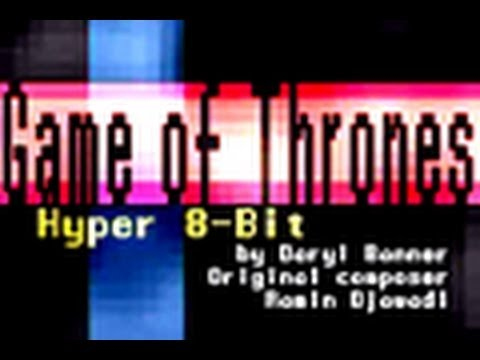"""Game Of Thrones TV Show """"MAIN / TITLE THEME"""" Nintendo Hyper 8-Bit by Daryl Banner"""