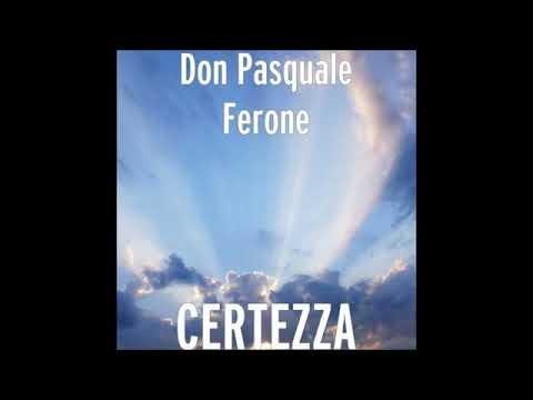 Don Pasquale Ferone - Perdono