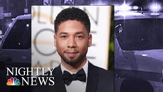 Police  Sources Say They Are Investigating If Jussie Smollett Staged The Attack  | NBC Nightly News - NBCNEWS