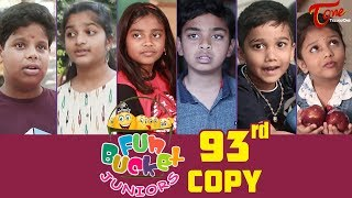 Fun Bucket JUNIORS | Episode 93 | Kids Funny Videos | Comedy Web Series | By Nagendra K | TeluguOne - TELUGUONE