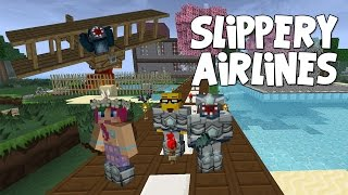 watch the youtube video Minecraft - Attack Of The B Team - Slippery Airlines!! [38]