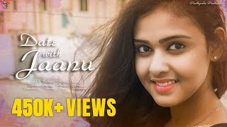 Date With Jaanu - NewTelugu Short Film 2019 - YOUTUBE