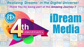 """iDream Media Fourth Anniversary - Realizing """"Dreams"""" In The Digital Universe ! - IDREAMMOVIES"""
