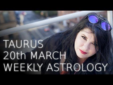 Taurus Weekly Astrology Forecast 20th March 2017