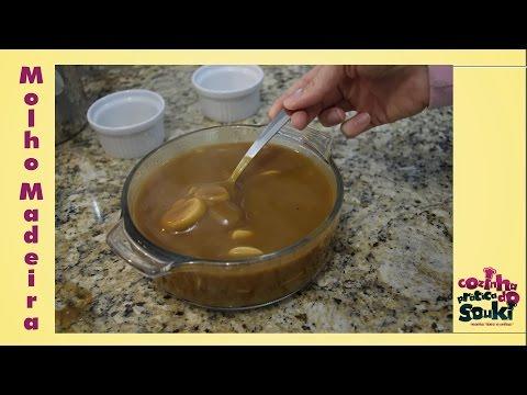 Molho Madeira - Receita fácil e prática