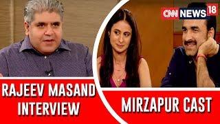 Mirzapur cast Interview by Rajeev Masand: Pankaj Tripathi, Rasika Dugga, Vikrant Massey, Ali Fazal - IBNLIVE