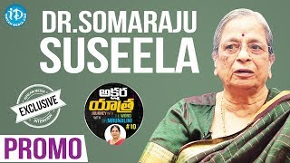 Author Somaraju Susheela Exclusive Interview - Promo || Akshara Yathra With Mrunalini #10 - IDREAMMOVIES