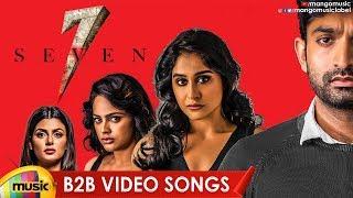 Seven Movie Back 2 Back Video Songs | Havish Rahman | Regina Cassandra | Nandita | Mango Music - MANGOMUSIC