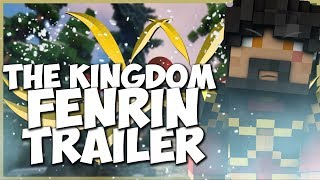 Thumbnail van The Kingdom Fenrin TRAILER - HET EINDE IS NABIJ?!