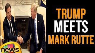 President Trump Meets with the Prime Minister of the Netherlands | Trump Latest News | Mango News - MANGONEWS