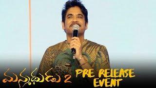 Nagarjuna Speech At Manmadhudu 2 Pre Release Event - TFPC