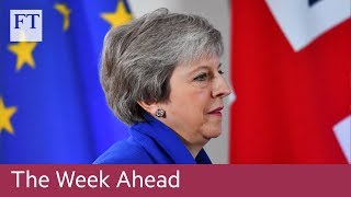 Brexit deal vote, ECB meeting, Inditex results - FINANCIALTIMESVIDEOS