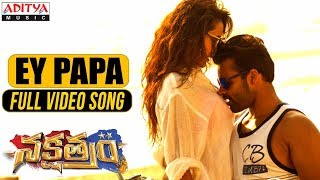 Ey Papa Video Song | Nakshatram Video Songs | Sai Dharam Tej, Pragya Jaiswal, Krishnavamsi - ADITYAMUSIC