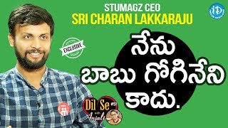 Stumagz CEO Sri Charan Lakkaraju Exclusive Interview || Dil Se With Anjali #51 - IDREAMMOVIES